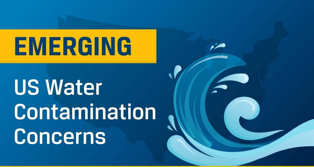 Emerging Us Water Contamination Concerns Springwell